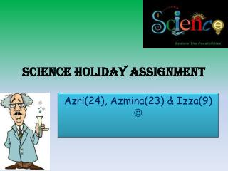 science holiday assignment