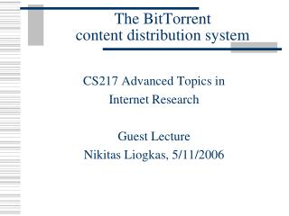 The BitTorrent content distribution system