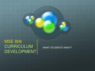 MSE 806  CURRICULUM DEVELOPMENT