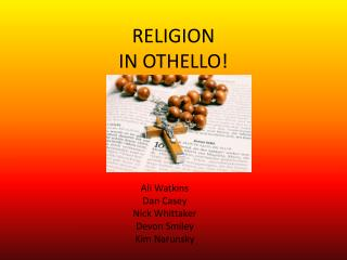 RELIGION  IN OTHELLO!