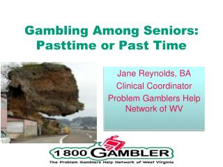 Gambling Among Seniors: Pasttime or Past Time