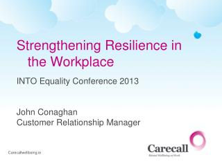 Strengthening Resilience in the Workplace