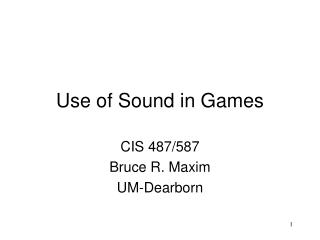 Use of Sound in Games