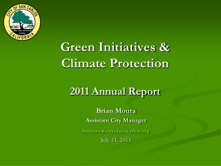 Green Initiatives &  Climate Protection 2011 Annual Report