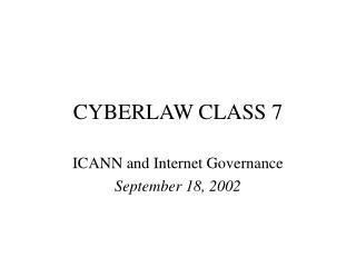 CYBERLAW CLASS 7