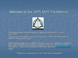 Welcome to the IAFN SAFE-T-A Webinar