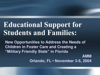 Educational Support for Students and Families: