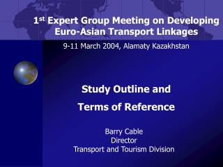 Barry Cable Director Transport and Tourism Division