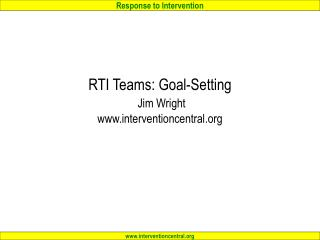 RTI Teams: Goal-Setting Jim Wright interventioncentral