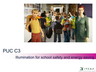 PUC C3  Illumination for school safety and energy saving