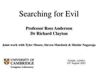 Searching for Evil