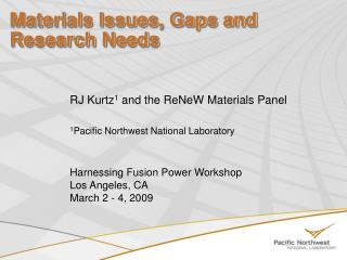 Materials Issues, Gaps and Research Needs