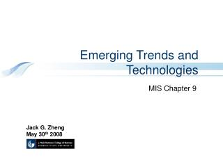 Emerging Trends and Technologies
