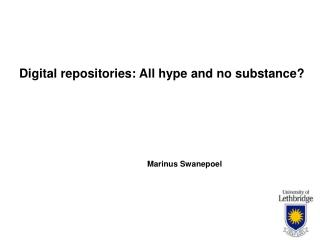 Digital repositories: All hype and no substance?