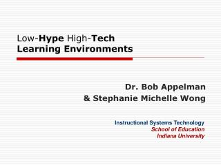 Low- Hype  High- Tech Learning Environments