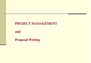 PROJECT MANAGEMENT and Proposal Writing