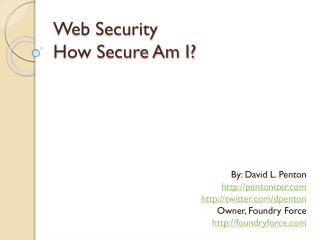 Web Security How Secure Am I?