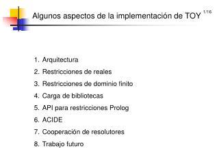 Algunos aspectos de la implementación de TOY