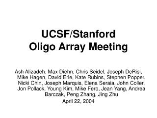 UCSF/Stanford Oligo Array Meeting