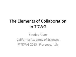 The Elements of Collaboration  in TDWG