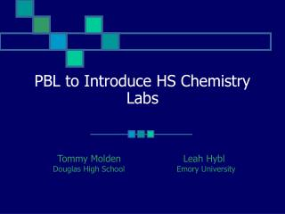 PBL to Introduce HS Chemistry Labs