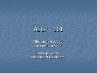ASCP - 101