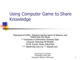 Using Computer Game to Share Knowledge