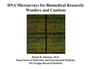 DNA Microarrays for Biomedical Research: Wonders and Cautions