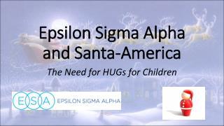Epsilon Sigma Alpha and Santa-America