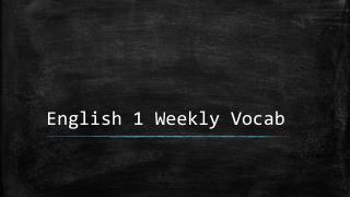 English 1 Weekly Vocab