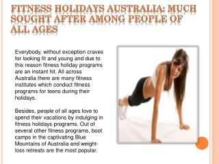 Fitness Holidays Australia: much sought after among people o