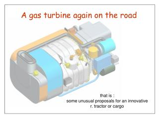 A gas turbine again on the road