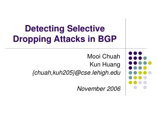 Detecting Selective Dropping Attacks in BGP