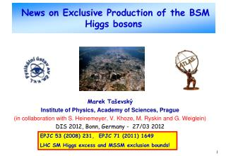 News on Exclusive Production of the BSM Higgs bosons