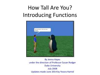 How Tall Are You?    Introducing Functions
