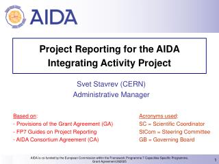 Project Reporting for the AIDA     Integrating Activity Project