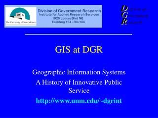 GIS at DGR