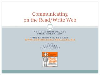 Communicating on the Read/Write Web