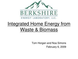 Integrated Home Energy from Waste & Biomass