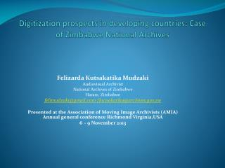 Digitization prospects in developing countries: Case of Zimbabwe National Archives