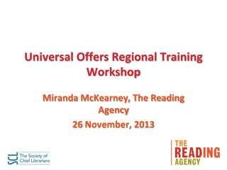 Universal Offers Regional Training Workshop
