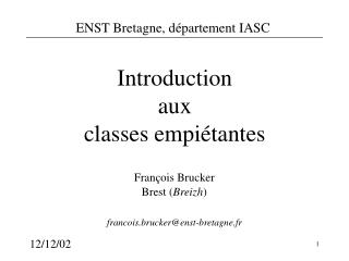 Introduction aux classes empiétantes