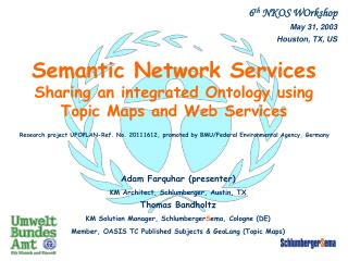 Semantic Network Services  Sharing an integrated Ontology using Topic Maps and Web Services