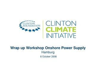 Wrap up Workshop Onshore Power Supply Hamburg 8 October 2008