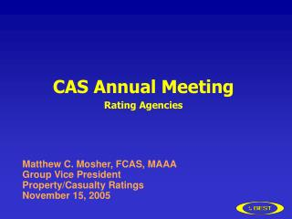 CAS Annual Meeting Rating Agencies