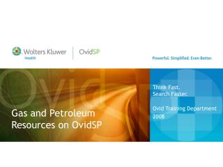 Gas and Petroleum Resources on  OvidSP