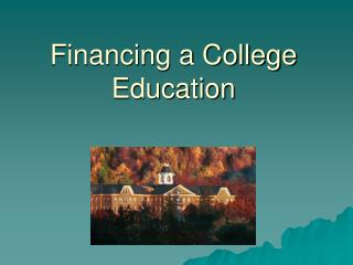 Financing a College Education