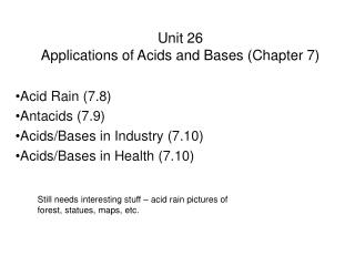 Unit  26 Applications of Acids  and Bases (Chapter 7)