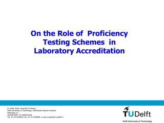 On the Role of  Proficiency Testing Schemes  in  Laboratory Accreditation