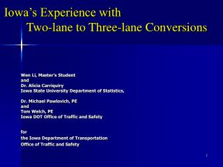 Iowa's Experience with 	Two-lane to Three-lane Conversions